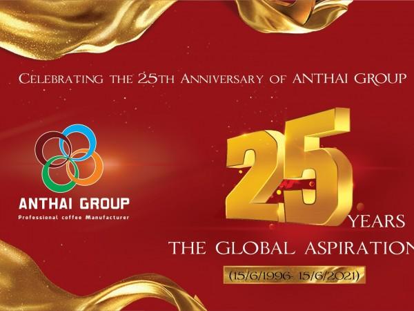 Tập đoàn An Thái, 25 năm khát vọng toàn cầu